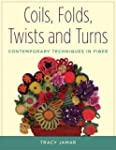 Coils, Folds, Twists, and Turns: Cont...