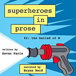 Superheroes in Prose, Volume Two