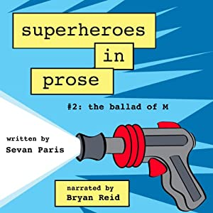 Superheroes in Prose, Volume Two Audiobook