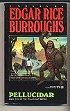 Pellucidar, Edgar Rice Burroughs, 0345366697