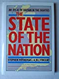 The State of the Nation, Steve Fothergill and Jill Vincent, 0435352881
