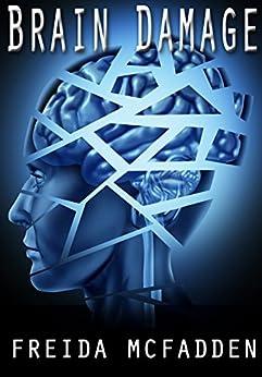 Brain Damage by [McFadden, Freida]