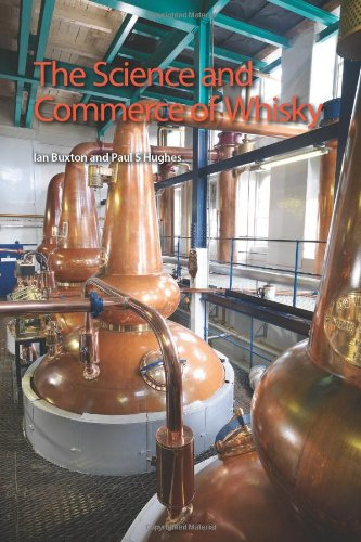 The Science and Commerce of Whisky: RSC [Ian Buxton - Paul S Hughes] (Tapa Blanda)