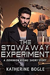 The Stowaway Experiment: A Dominion Rising Short Story