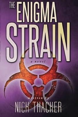 The Enigma Strain (Harvey Bennett Thrillers) (Volume 1)