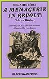 A Menagerie in Revolt!, Benjamin Peret, 0882862995