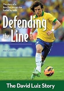 Toward the goal revised edition the kak story zonderkidz defending the line the david luiz story zonderkidz biography fandeluxe Document