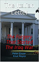 The Italian Letter: The Forgery That Started The Iraq War