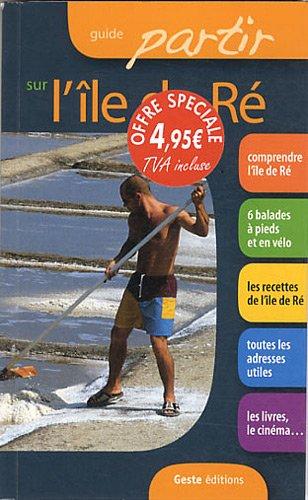 guide partir sur lîle de Ré (French) Paperback
