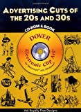 Advertising Cuts of the 20s and 30s CD-ROM and Book (Dover Electronic Clip Art)