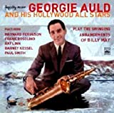 Georgie Auld And His Hollywood All Stars - Play The Swinging Arrangements Of Billy May