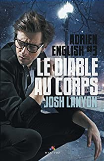 Adrien English, tome 3 : Le diable au corps par Lanyon