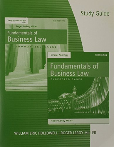 Study Guide To Accompany Fundamentals Of Business Law: Summarized Cases 9th Edition And Excerpted Cases 3rd Edition