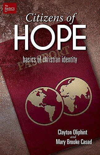 Citizens of Hope: Basics of Christian Identity (The Basics)