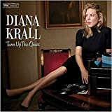 Diana Krall - 'Turn Up The Quiet'