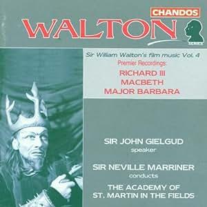 Walton: Richard III; Macbeth; Major Barbara
