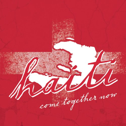 Come Together Now (Music City Unites For Haiti)