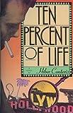 Ten Percent of Life, Hiber Conteris, 0671634194