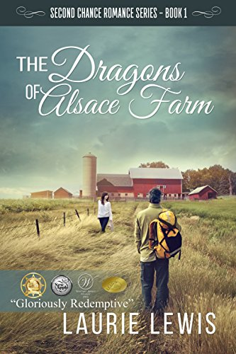 The Dragons of Alsace Farm (A Second Chance Romance, Book 1) by [Lewis, Laurie]