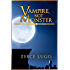 Vampire, Not Monster: Prequel to Angel's Guardian