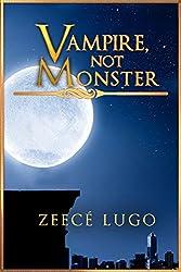 Vampire, Not Monster: Short Story Prequel to Angel's Guardian