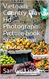 Vietnam Country Travel Hd Photograph Picture book Super Clear Photos