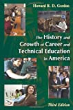 The History and Growth of Career and Technical Education in America