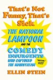 That's Not Funny, That's Sick, Ellin Stein, 039335024X