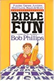 Bible Fun, Bob Phillips, 0890816069