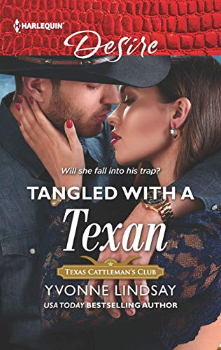 Tangled with a Texan (Texas Cattleman's Club: Houston Book 8)