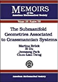 The Submanifold Geometries Associated to Grassmannian Systems, Martina Bruck and Joonsang Park, 0821827537
