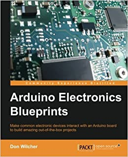 Book Arduino Electronics Blueprints by Don Wilcher (2015-07-06)