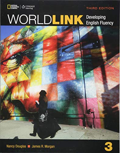 World Link 3: Student Book with My World Link Online (World Link, Third Edition: Developing English Fluency) ()