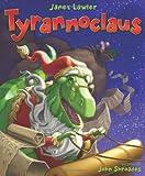 Tyrannoclaus, Janet Lawler, 0061170542