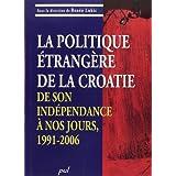 Politique étrangère de la croatie de son indépendance..