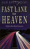 Fast Lane to Heaven, Ned Dougherty, 1571743367