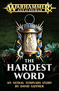 The Hardest Word (Warhammer Age of Sigmar)