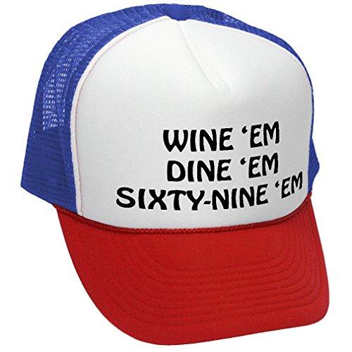WINE EM DINE SIXTY NINE funny