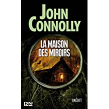La maison des miroirs (Pocket t. 15336) (French Edition)