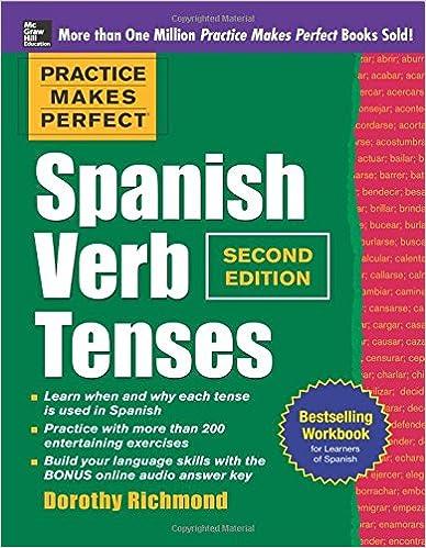 Amazon.com: Practice Makes Perfect Spanish Verb Tenses, Second ...