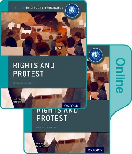 Rights and Protest: IB History Print and Online Pack: Oxford IB Diploma Program