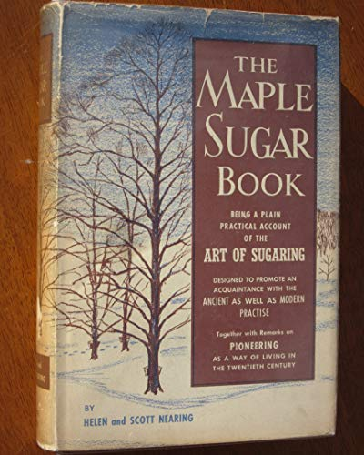 - The Maple Sugar Book being a plain practical account of the art of sugaring
