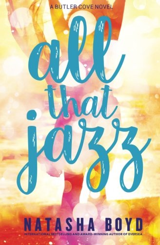 All That Jazz: A Butler Cove Novel pdf epub