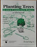 img - for Planting Trees in your Community Forest book / textbook / text book