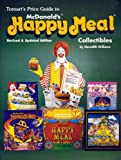 Tomart's Price Guide to McDonald's Happy Meal Collectibles, Meredith Williams, 0914293303
