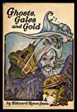 Ghosts, Gales and Gold, Edward Rowe Snow, 0396066585