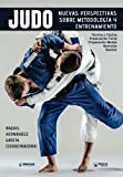 img - for Judo nuevas perspectivas sobre Metodolog a y Entrenamiento (Spanish Edition) book / textbook / text book