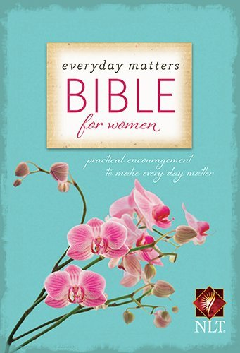 Everyday Matters Bible for Women-NLT: Practical Encouragement to Make Every Day Matter by Hendrickson Bib (1-Sep-2013) Paperback