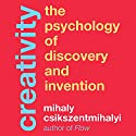 Creativity: The Psychology of Discovery and Invention Hörbuch von Mihaly Csikszentmihalyi Gesprochen von: Sean Pratt