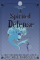 A Spirited Defense (Violetta Graves Mysteries)